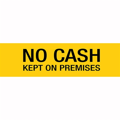 Image for APLI SELF ADHESIVE SIGN NO CASH KEPT ON PREMISES 50 X 202MM YELLOW from ONET B2C Store